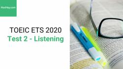 Sách Luyện thi ETS TOEIC 2020 - Test 2: Listening - Học Hay