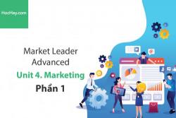 Sách Market Leader Advanced – Unit 4: Marketing – Học Hay (Phần 1)