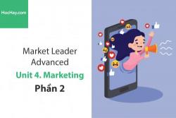 Sách Market Leader Advanced – Unit 4: Marketing – Học Hay (Phần 2)