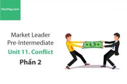 Sách Market Leader Pre-intermediate – Unit 11: Conflict – Học Hay (Phần 2)