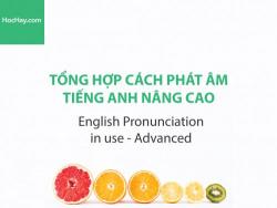Sách Phát âm tiếng anh Pronunciation in Use Advanced  – Học Hay