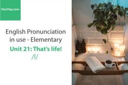 Sách Phát âm tiếng anh – Unit 21: Cách phát âm /l/– Học Hay