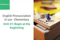 Sách Phát âm tiếng anh – Unit 31: Dấu trọng âm với từ nhiều hơn 2 âm tiết – Học Hay