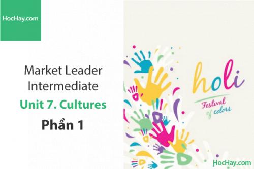 Market Leader Intermediate – Unit 7: Cultures – Tiếng anh thương mại – Học Hay (Part 1)