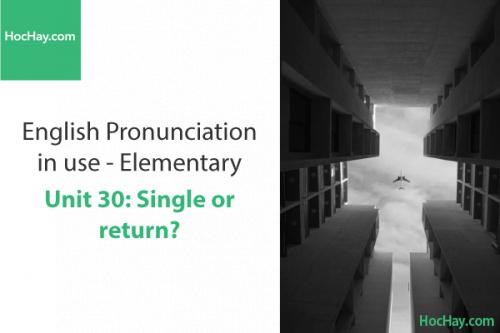 Phát âm tiếng anh – Unit 30: Dấu trọng âm với từ có 2 âm tiết – Học Hay