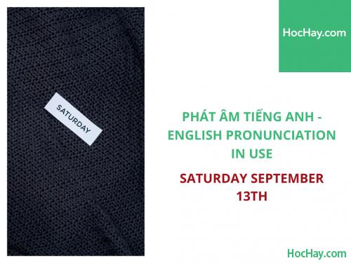 Phát âm tiếng Anh - English Pronunciation in Use Intermediate - Saturday September 13th - Học Hay