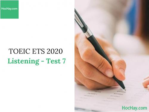 Sách Luyện thi ETS TOEIC 2020 - Test 7: Listening - Học Hay
