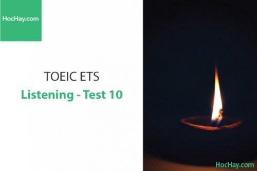 Luyện thi ETS TOEIC – Test 10: Listening – Học Hay