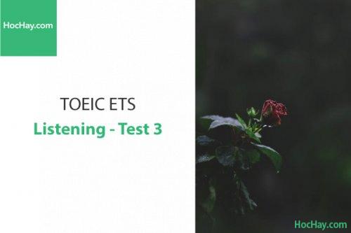 Luyện thi ETS TOEIC – Test 3: Listening – Học Hay