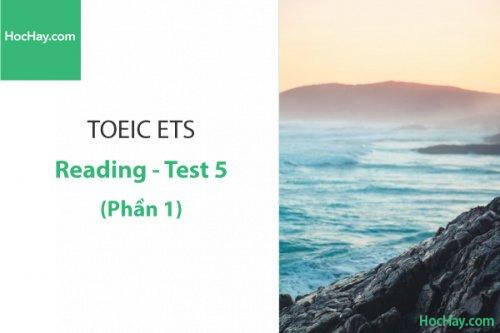 Luyện thi ETS TOEIC – Test 5: Reading (Phần 1) – Học Hay