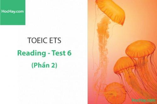 Luyện thi ETS TOEIC – Test 6: Reading (Phần 2) – Học Hay