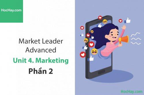 Market Leader Advanced – Unit 4: Marketing – Tiếng anh thương mại – Học Hay (Phần 2)
