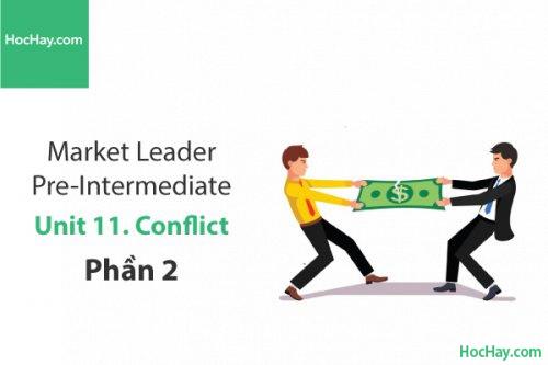 Market Leader Pre-intermediate – Unit 11: Conflict – Học Hay (Phần 2)