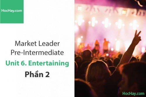 Market Leader Pre-intermediate – Unit 6: Entertaining – Tiếng anh thương mại - Học Hay (Part 2)